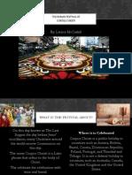 The Roman Festival of Corpus Christi- Latrice McCaskill