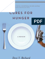 Cures for Hunger   A Literary Memoir by Deni Y. Béchard