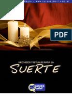 Hechizos y Rituales Para La Suerte