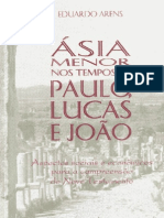 Ásia Menor nos Tempos de Paulo, Lucas e João - Eduardo Arens