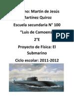 El submarino es un invento que requirió muchos años en su desarrollo hasta finalmente tener la utilidad que tiene a día de hoy