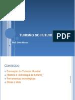 Turismo Do Futuro Sec. XXI