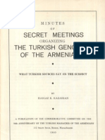 Minutes of Secret Meetings Organizing the Turhkish Genocide of the Armenians 1965