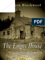 Algernon Blackwood - The Empty House and Other Ghost Stories