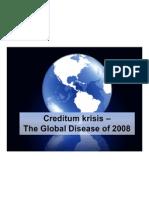 creditum-krisis-the-new-disease-of-2008-1224644362849208-9