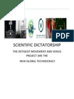 Selling Scientific Dictatorship: The Venus Project, Technocracy and the Zeitgeist Movement utopian promises