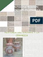 Autoconstruccion Enchape en Ceramica.