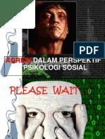 Agresi Dalam Perspektif Psikologi Sosial