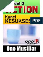 Ono Musfilar BD_3 Action, Kunci Kesuksesan