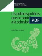Andres Palma - Las Politicas Publicas Que No en a La Cohesion Social