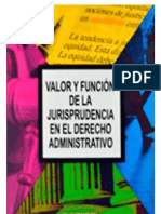 VALOR Y FUNCION DE LA JURISPRUDENCIA EN EL DERECHO ADMINISTRATIVO SALVADOREÑO