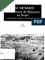 ABSÁBER, Aziz Nacib - Os domínios de natureza no Brasil - potencialidades paisagísticas