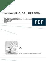 SEMINARIO DEL PERDÓN