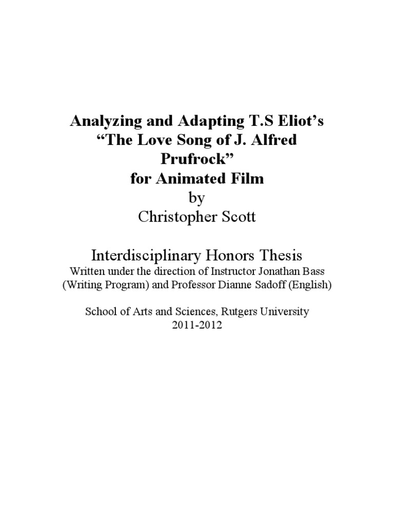 """literary analysis of the poem the love song of j alfred prufrock by t s eliot Lecture 11 - ts eliot (cont) overview professor hammer's discussion of """"the love song of j alfred prufrock"""" continues with particular attention paid to the poem's psychological, social, and generic elements."""