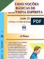 12 - A Prece e o Culto Do Evangelho No Lar