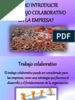 Cómo introducir el trabajo colaborativo en las empresas