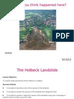 Holbeck Landslide