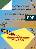 OPCIONES AL ACABAR TERCERO DE LA ESO