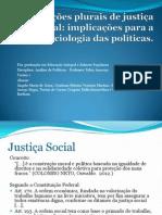 CONCEPÇÕES PLURAIS DE JUSTIÇA SOCIAL