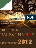 Editoriales Palestina Hoy Febrero 2012