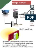 La Tecnología Firewall