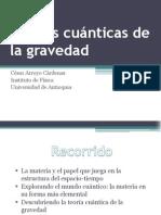 Teorías cuánticas de la gravedad