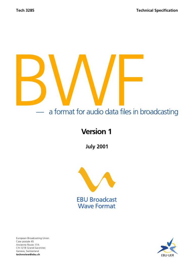 EBU Broadcast Wave Format | Fi...