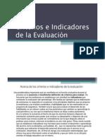 Criterios e Indicadores de la Evaluación
