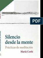 Silencio Desde La Mente Practicas de Meditacion