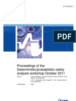Proceedings of TheDeterministic-Probabilistic Safety Analysis Workshop October 2011