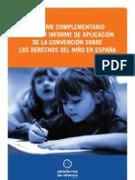 INFORME COMPLEMENTARIO AL III Y IV INFORME DE APLICACIÓN DE LA CONVENCIÓN SOBRE LOS DERECHOS DEL NIÑO EN ESPAÑA