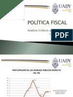POLÍTICA FISCAL POR SEXENIOS