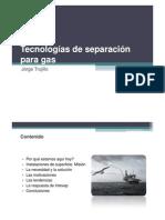 Tecnologías de separación para gas Edit