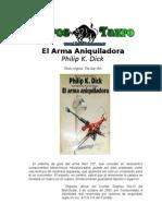 Dick, Philip K. - El Arma Aniquiladora (La pistola de rayos)