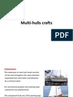 Multi-Hulls Crafts and SWATH by Dr. Yasser (UTM Skudai, Malaysia)