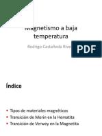 Magnetismo en Baja Temperatura
