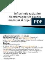 Influentele Radiatilor Electromagnet Ice Asupra Mediului Si Organismului(1)