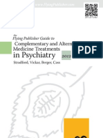 Complementary and Alternative Medicine Treatments in Psychiatry 2012