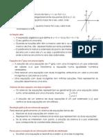 funções lineares, funções afim, Equações de 1o grau com uma incógnita, Sistemas de duas equações com duas incógnitas, Resolução gráfica de um sistema de equações, método de substituição, Classificação de sistemas