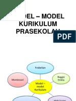 MODEL – MODEL KURIKULUM PRASEKOLAH