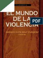 Adolfo Sánchez Vázquez, El Mundo de la Violencia
