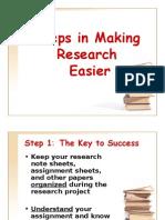 Steps in Making Research Easier