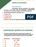 COMPOSIÇÃO QUIMICA DA MADEIRA