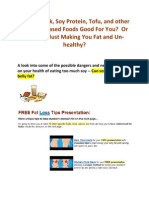 Are Soy Milk, Soy Protein, Tofu, And Other Soybean-Based Foods Good For You