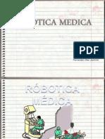 RÓBOTICA MÉDICA - 01C