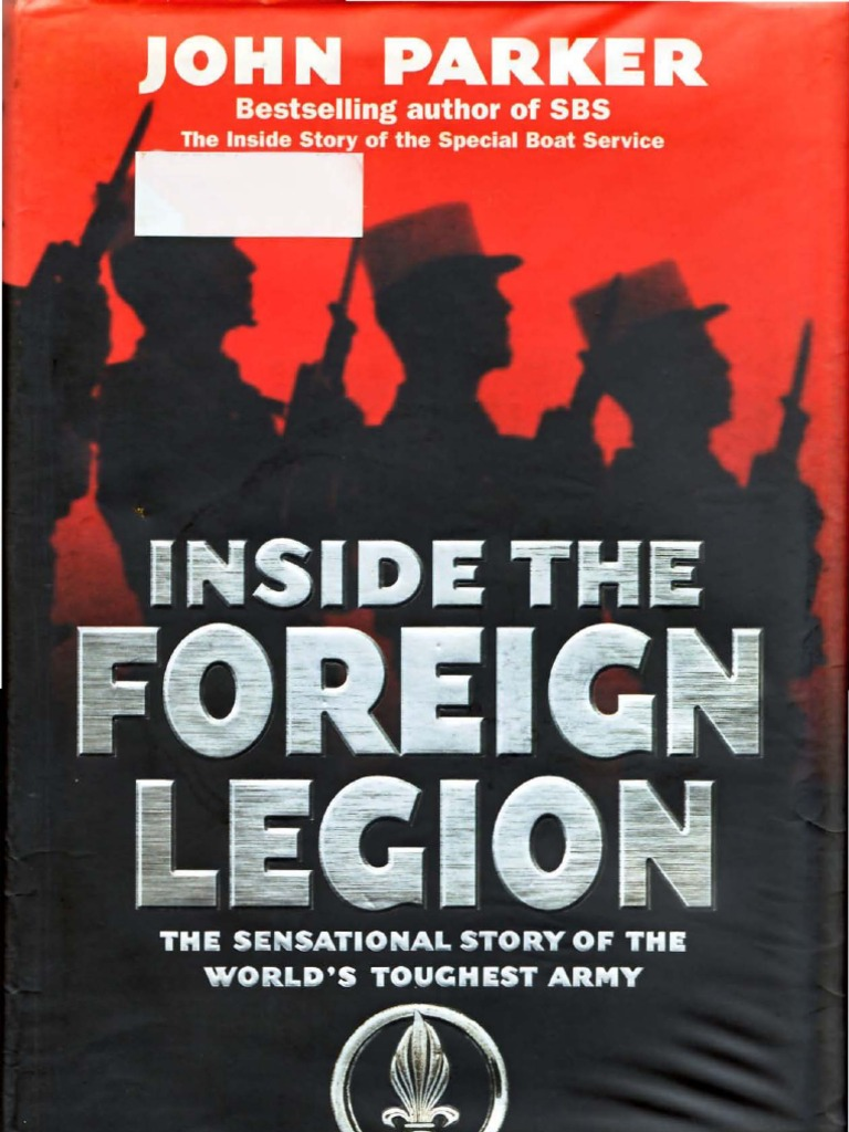Inside the foreign legion french foreign legion military fandeluxe Images