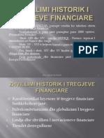 Zhvillimi historik i tregjeve