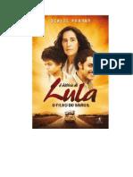 A Historia de Lula - O Filho Do Brasil - Denise Parana