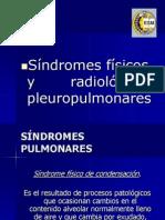 Sindromes Fisicos y Radiologicos Pleuropulmonares