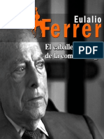 El Caballero de la Comunicología (Eulalio Ferrer(